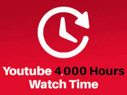 I need 4,000 hours of watch time on YouTube